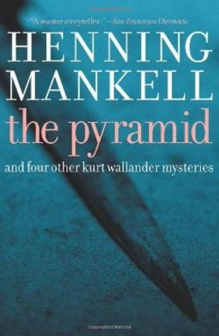 Pyramid-And-Four-Other-Kurt-Wallander-Mysteries